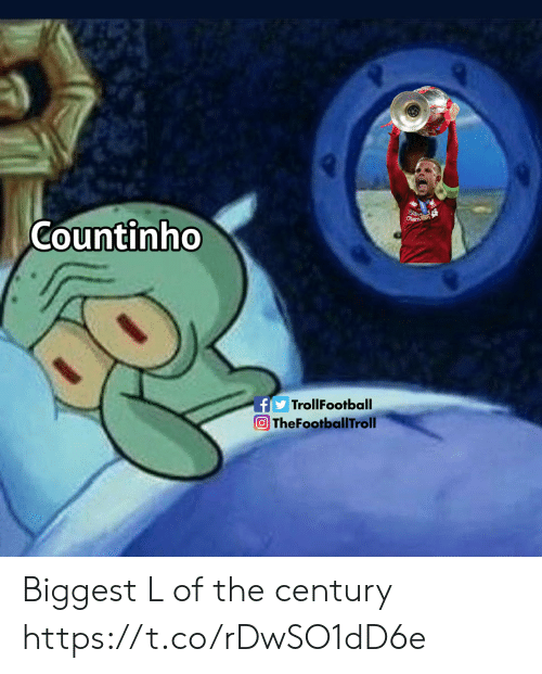 Memes, Sad, and 🤖: Sad  Chart  Countinho  fTrollFootball  O TheFootballTroll Biggest L of the century https://t.co/rDwSO1dD6e