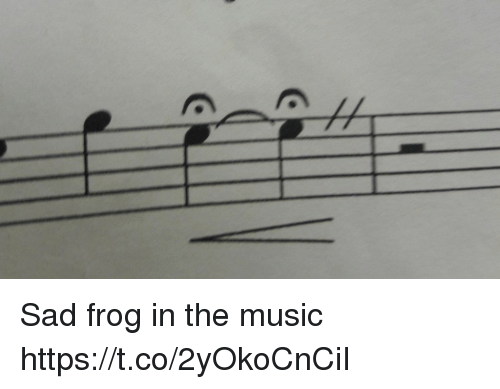 Sad Frog in the Music Httpstco2yOkoCnCiI | Music Meme on