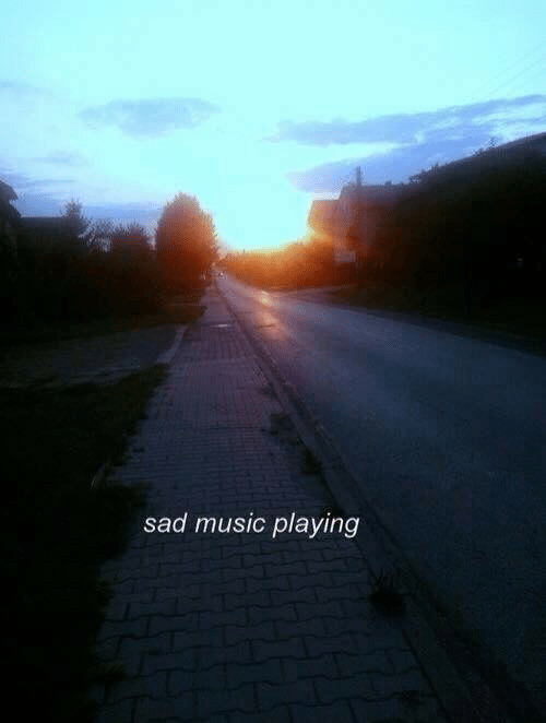 Music, Sad, and Sad Music: sad music playing