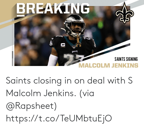 deal: Saints closing in on deal with S Malcolm Jenkins. (via @Rapsheet) https://t.co/TeUMbtuEjO