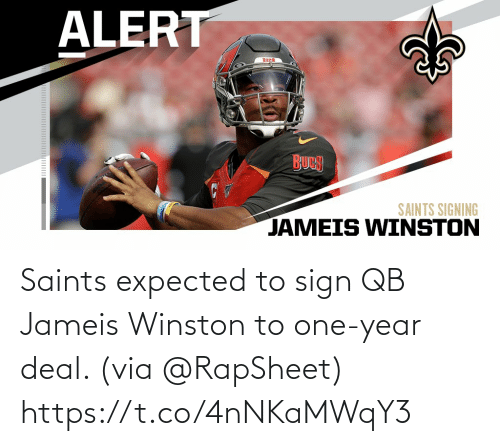One Year: Saints expected to sign QB Jameis Winston to one-year deal. (via @RapSheet) https://t.co/4nNKaMWqY3