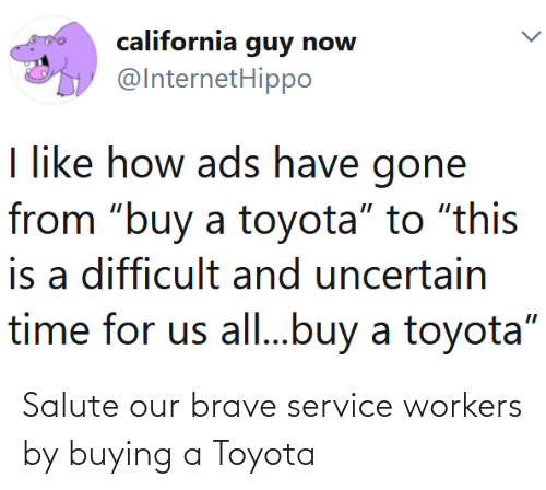 Salute: Salute our brave service workers by buying a Toyota