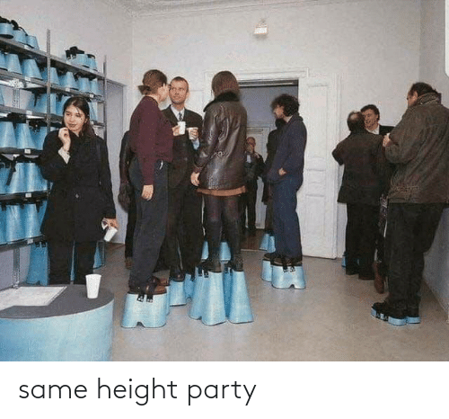 Party: same height party