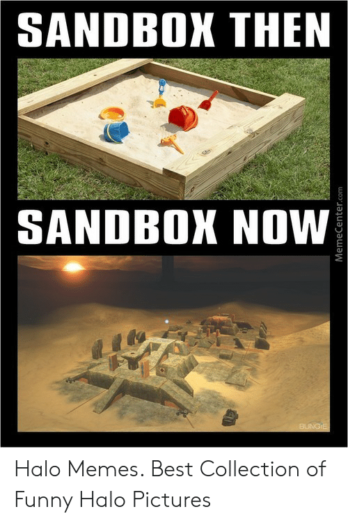 Funny, Halo, and Memes: SANDBOX THEN  SANDBOX NOW Halo Memes. Best Collection of Funny Halo Pictures