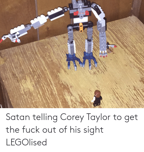 Fuck Out: Satan telling Corey Taylor to get the fuck out of his sight LEGOlised