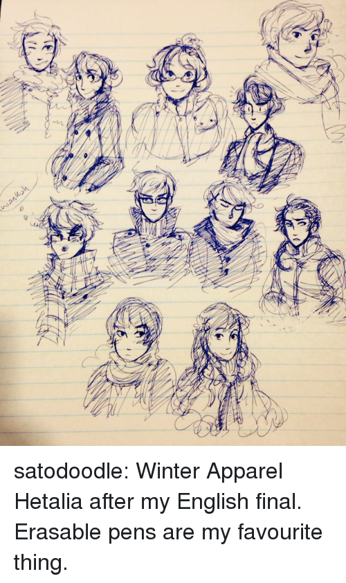 Apparel: satodoodle:  Winter Apparel Hetalia after my English final. Erasable pens are my favourite thing.