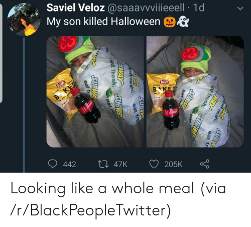 cola: Saviel Veloz @saaavvviiieeell 1d  My son killed Halloween  ES  Lays  Lays  B KET  -65% LESS  BAKED  65 E  gal  Coca-Cola  442  Li 47K  205K  Fresh.  PASSUBI  at  esh.  FEWAY  eat fr  lat fresh  SUBWAY  eat  fre  SUBWA  eat fre  eat fresh UBWAY  eat  SUBWA  eat resh  EWAY  eat fr Looking like a whole meal (via /r/BlackPeopleTwitter)