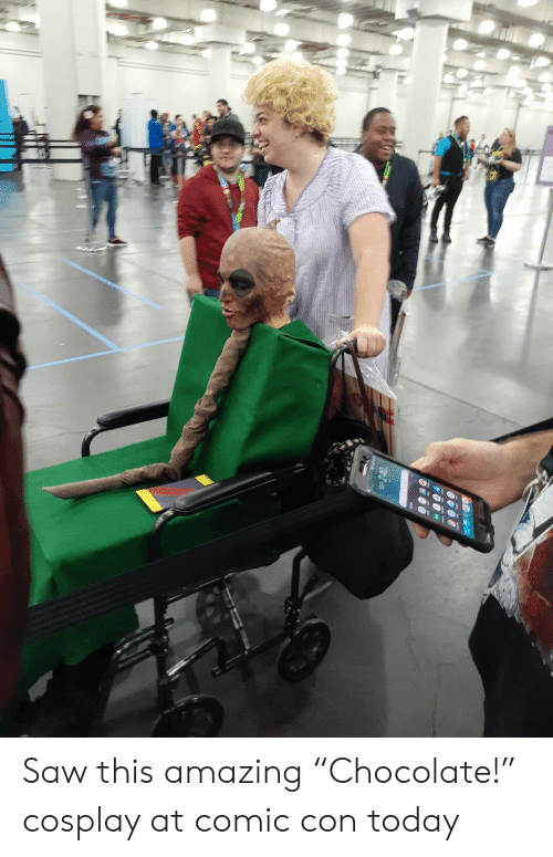 """Comic Con: Saw this amazing """"Chocolate!"""" cosplay at comic con today"""
