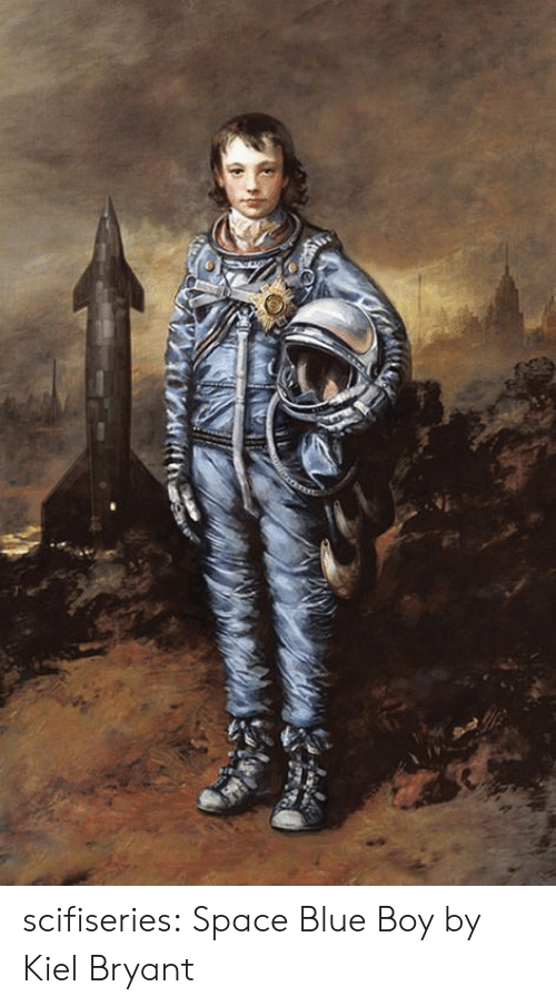 Tumblr, Blog, and Blue: scifiseries:  Space Blue Boy by Kiel Bryant