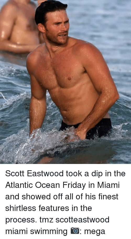 Friday, Memes, and Mega: Scott Eastwood took a dip in the Atlantic Ocean Friday in Miami and showed off all of his finest shirtless features in the process. tmz scotteastwood miami swimming 📷: mega