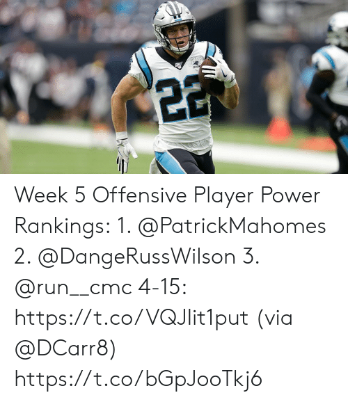 Memes, Run, and Power: SEASO  22 Week 5 Offensive Player Power Rankings: 1. @PatrickMahomes  2. @DangeRussWilson  3. @run__cmc  4-15: https://t.co/VQJIit1put (via @DCarr8) https://t.co/bGpJooTkj6