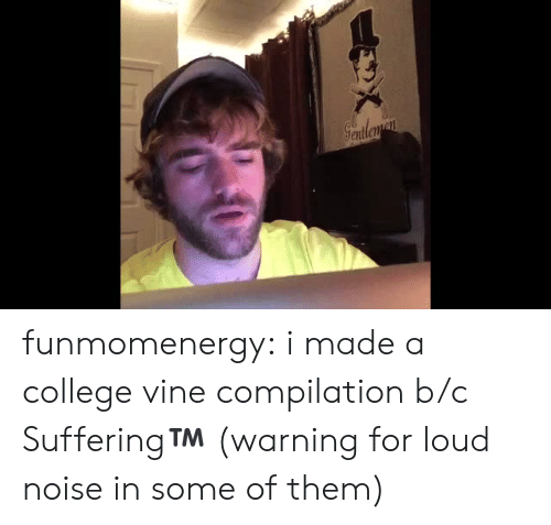 Vine: Seatleman funmomenergy:  i made a college vine compilation b/c Suffering™️ (warning for loud noise in some of them)