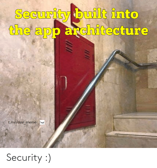 security: Security :)