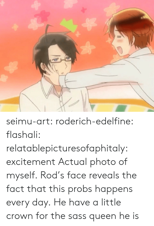 Target, Tumblr, and Queen: seimu-art:  roderich-edelfine:  flashali: relatablepicturesofaphitaly:  excitement  Actual photo of myself.  Rod's face reveals the fact that this probs happens every day.  He have a little crown for the sass queen he is