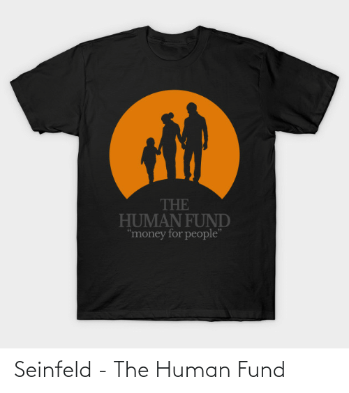 Fund: Seinfeld - The Human Fund