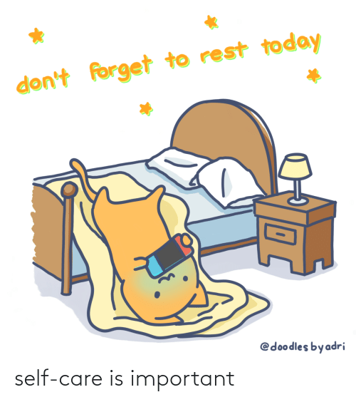 self: self-care is important
