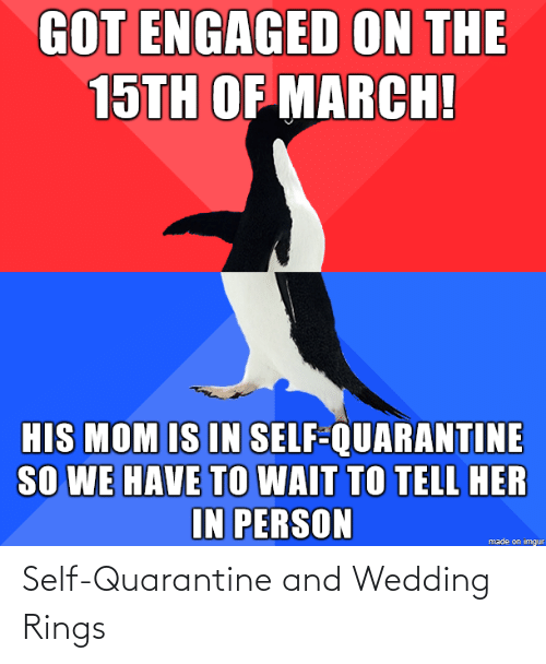 Wedding: Self-Quarantine and Wedding Rings