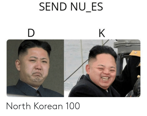 Korean: SEND NU_ES  D  K  A  CHEP North Korean 100