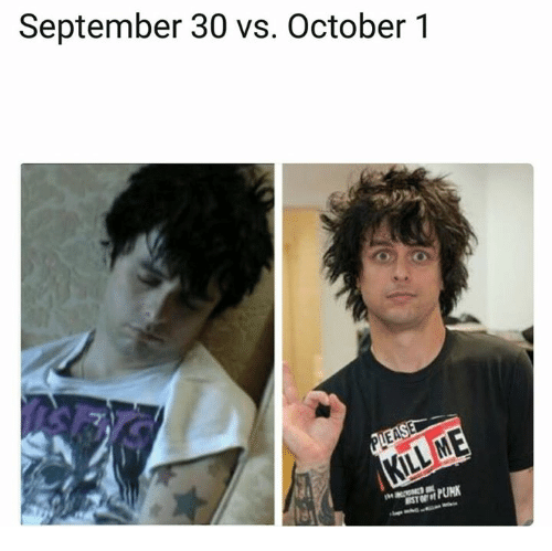 Punk, September, and October: September 30 vs. October 1  PUNK