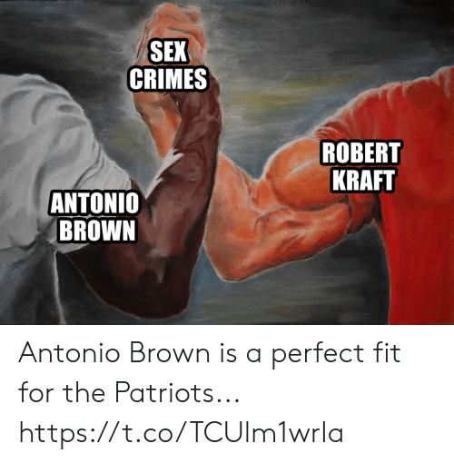 Antonio Brown: SEX  CRIMES  ROBERT  KRAFT  ANTONIO  BROWN Antonio Brown is a perfect fit for the Patriots... https://t.co/TCUlm1wrIa
