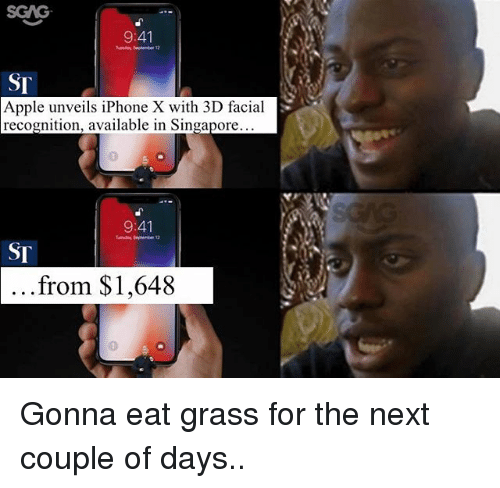 Grasse: SGAG  9:41  ST  Apple unveils iPhone X with 3D facial  recognition, available in Singapore  3  9:41  SI  ...from $1,648 Gonna eat grass for the next couple of days..