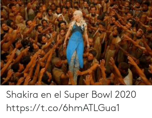 Shakira: Shakira en el Super Bowl 2020 https://t.co/6hmATLGua1