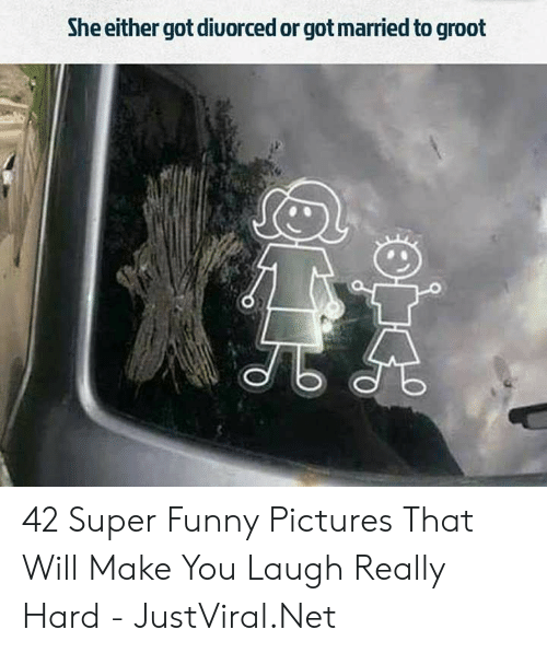 Funny, Pictures, and Got: She either got diuorced or got married to groot 42 Super Funny Pictures That Will Make You Laugh Really Hard - JustViral.Net
