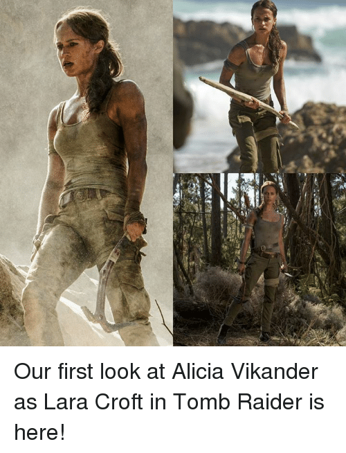 lara croft: shea est Our first look at Alicia Vikander as Lara Croft in Tomb Raider is here!