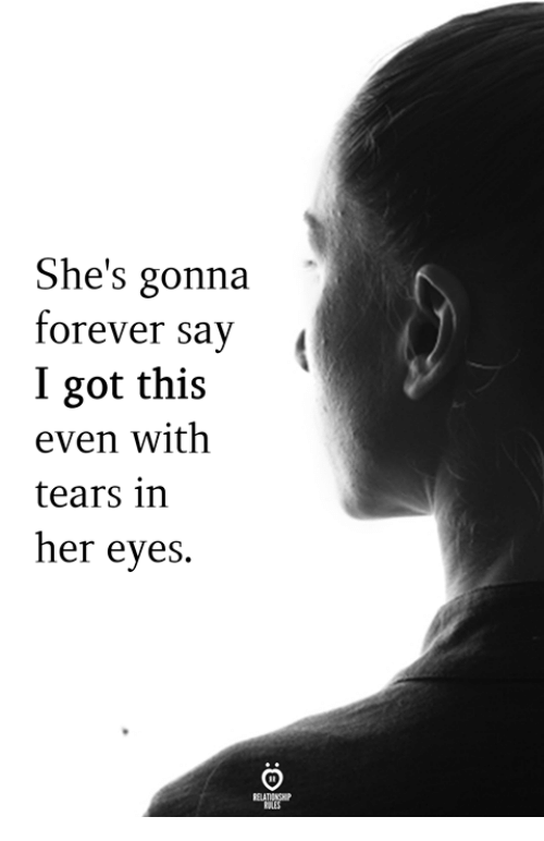 Forever, Got, and Her: She's gonna  forever sa  I got this  even with  tears in  her eyes.