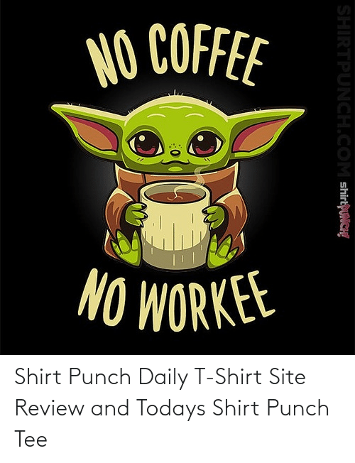 daily: Shirt Punch Daily T-Shirt Site Review and Todays Shirt Punch Tee