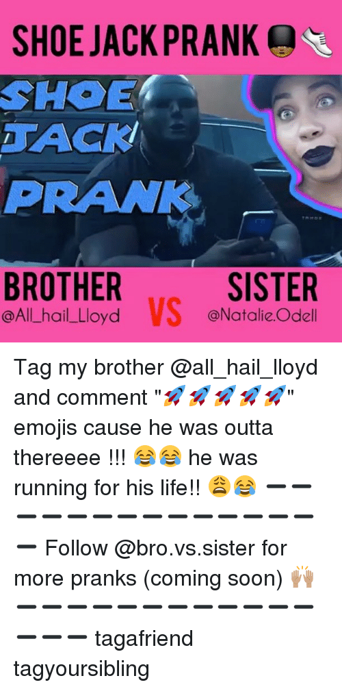 SHOE JACKPRANK Q SHOE PRANK BROTHER VS SISTER Tag My Brother