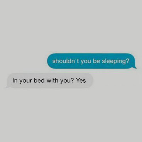 Sleeping, Yes, and You: shouldn't you be sleeping?  In your bed with you? Yes