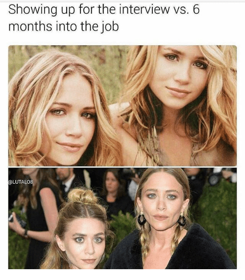 Memes, The Interview, and 🤖: Showing up for the interview vs. 6  months into the job  LUTALO