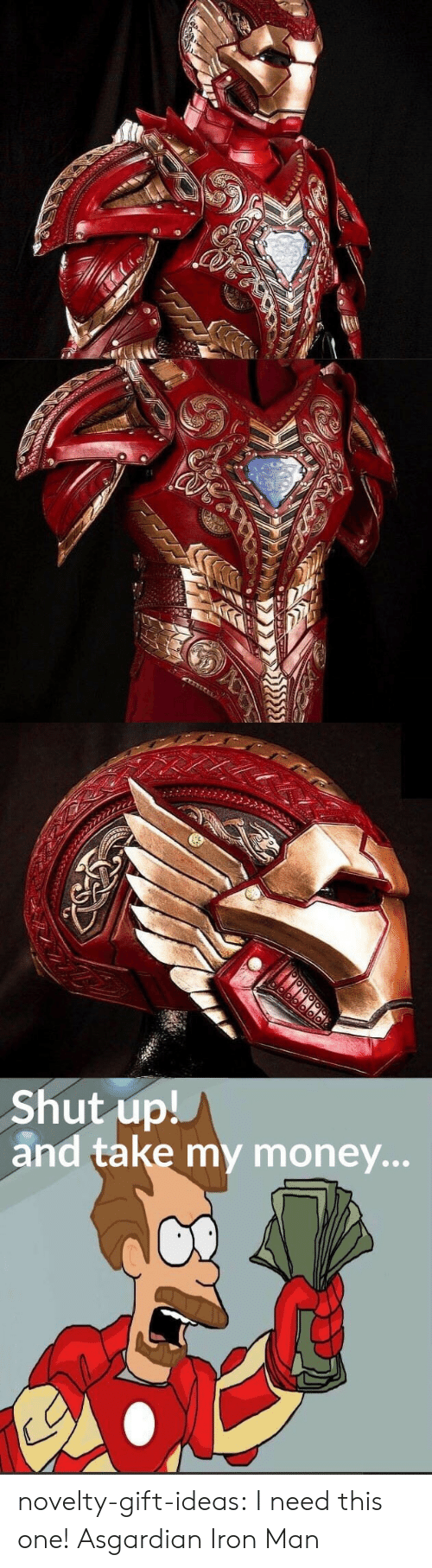 Asgardian: Shut up!  and take my money... novelty-gift-ideas:  I need this one! Asgardian Iron Man