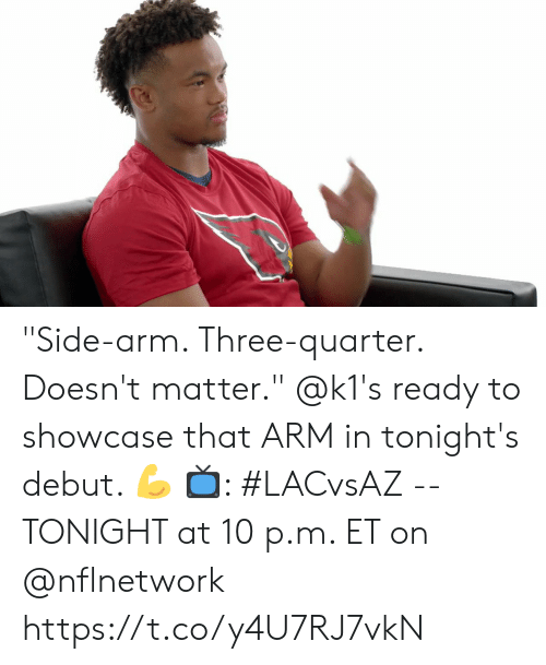 """Memes, 🤖, and Arm: """"Side-arm. Three-quarter. Doesn't matter.""""   @k1's ready to showcase that ARM in tonight's debut. 💪   📺: #LACvsAZ -- TONIGHT at 10 p.m. ET on @nflnetwork https://t.co/y4U7RJ7vkN"""