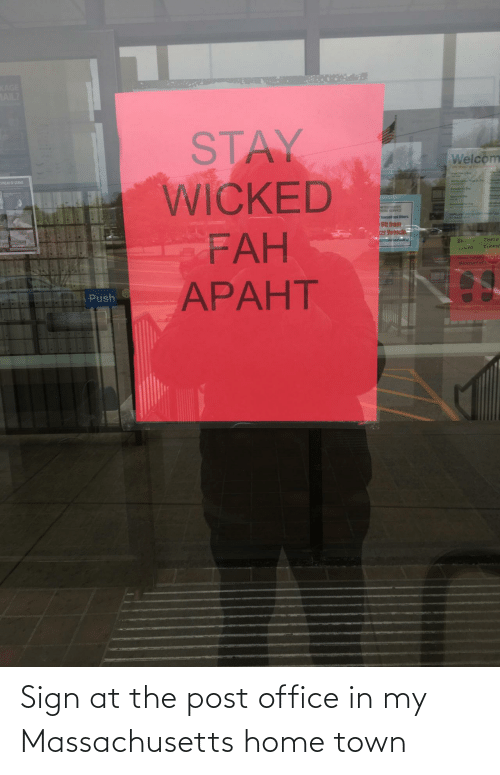 Office: Sign at the post office in my Massachusetts home town