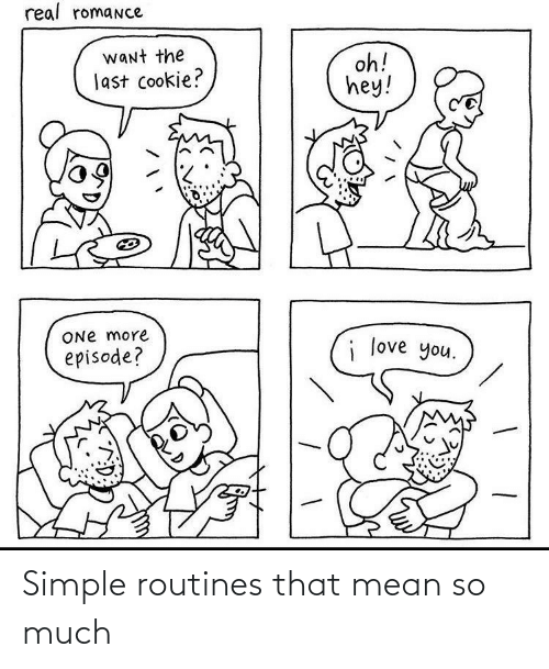 Mean: Simple routines that mean so much