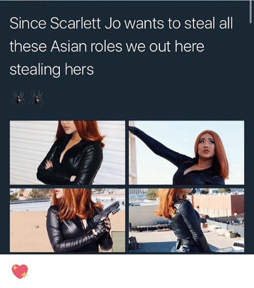 scarlette: Since Scarlett Jo wants to steal all  these Asian roles we out here  stealing hers 💖