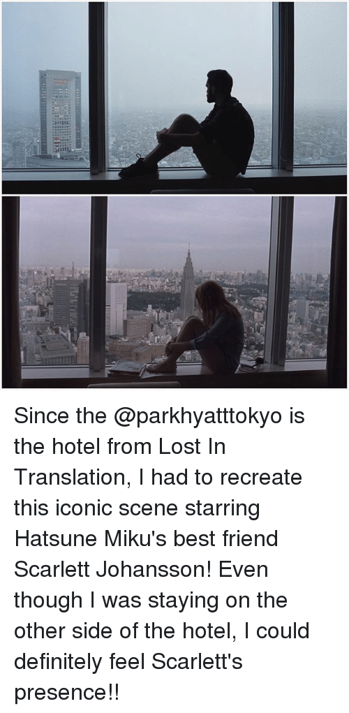 Best Friend, Definitely, and Memes: Since the @parkhyatttokyo is the hotel from Lost In Translation, I had to recreate this iconic scene starring Hatsune Miku's best friend Scarlett Johansson! Even though I was staying on the other side of the hotel, I could definitely feel Scarlett's presence!!