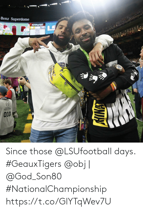 days: Since those @LSUfootball days. #GeauxTigers  @obj | @God_Son80 #NationalChampionship https://t.co/GlYTqWev7U