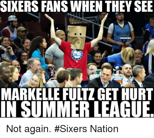 Hurtfully: SIXERS FANS WHEN THEY SEE  MARKELLE FULTZ GET HURT  IN SUMMER LEAGUE Not again. #Sixers Nation