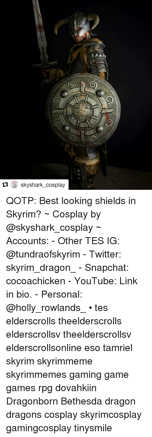 Gaming Game: Skyshark_cosplay QOTP: Best looking shields in Skyrim? ~ Cosplay by @skyshark_cosplay ~ Accounts: - Other TES IG: @tundraofskyrim - Twitter: skyrim_dragon_ - Snapchat: cocoachicken - YouTube: Link in bio. - Personal: @holly_rowlands_ • tes elderscrolls theelderscrolls elderscrollsv theelderscrollsv elderscrollsonline eso tamriel skyrim skyrimmeme skyrimmemes gaming game games rpg dovahkiin Dragonborn Bethesda dragon dragons cosplay skyrimcosplay gamingcosplay tinysmile