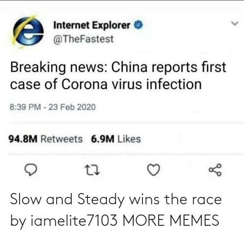 Race: Slow and Steady wins the race by iamelite7103 MORE MEMES