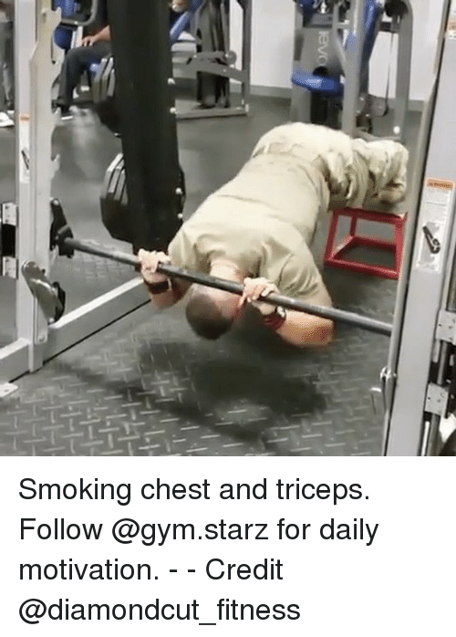 Starz: Smoking chest and triceps. Follow @gym.starz for daily motivation. - - Credit @diamondcut_fitness