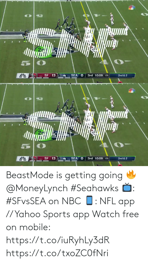 3Rd: SNF  2r  2nd & 2  SEA  3rd 10:09 :09  SF 13  11-4  12-3   SNF  2r  2nd & 2  3rd 10:09 :09  SF 13  SEA  11-4  12-3 BeastMode is getting going 🔥 @MoneyLynch #Seahawks  📺: #SFvsSEA on NBC 📱: NFL app // Yahoo Sports app Watch free on mobile: https://t.co/iuRyhLy3dR https://t.co/txoZC0fNri