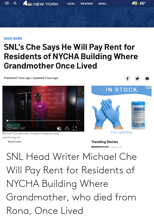 SNL: SNL Head Writer Michael Che Will Pay Rent for Residents of NYCHA Building Where Grandmother, who died from Rona, Once Lived