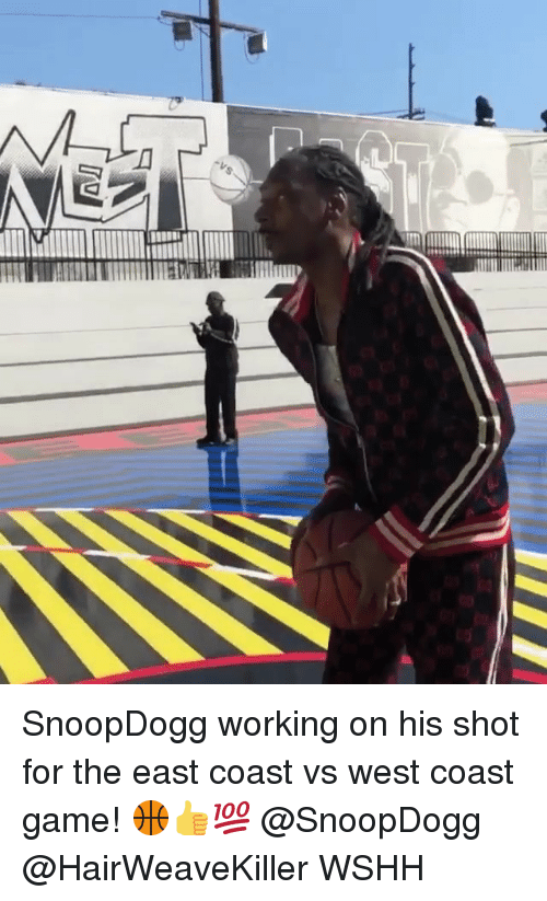 West Coast: SnoopDogg working on his shot for the east coast vs west coast game! 🏀👍💯 @SnoopDogg @HairWeaveKiller WSHH