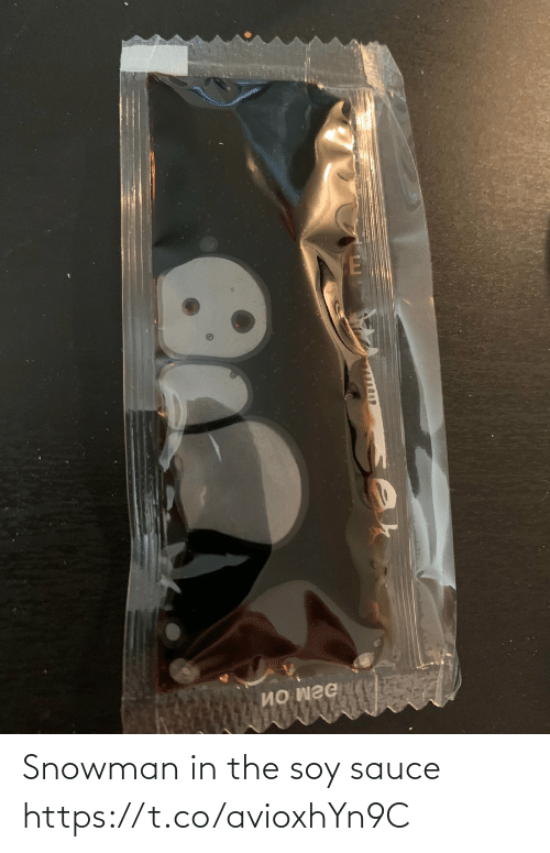 Sauce: Snowman in the soy sauce https://t.co/avioxhYn9C