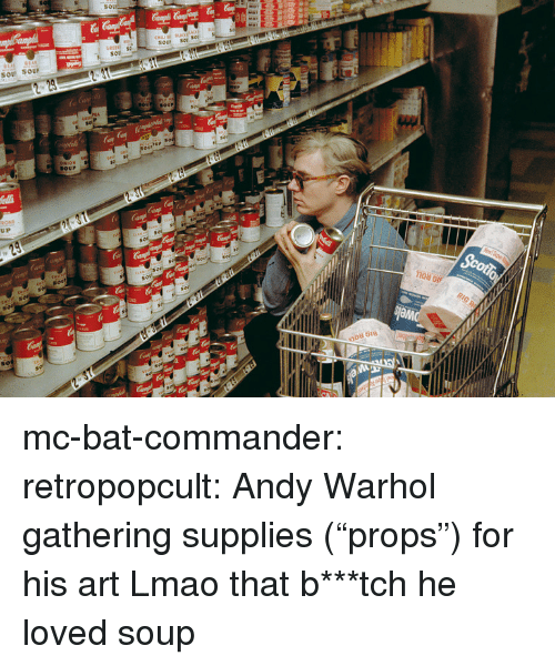 """Andy Warhol: so  GREEN S  Sou soU  BOUr mc-bat-commander:  retropopcult:  Andy Warhol gathering supplies (""""props"""") for his art   Lmao that b***tch he loved soup"""