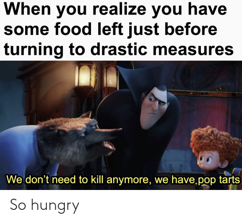 So Hungry: So hungry